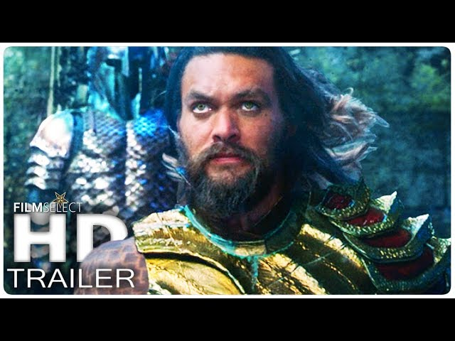 AQUAMAN Trailer (2018)